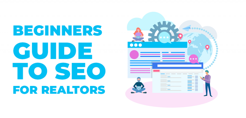 beginners guide to seo for realtors