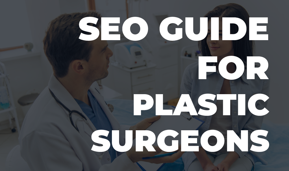 seo guide for plastic surgeons